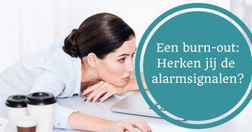 alarmsignalen burnout burn-out opgebrand teveel stress oververmoeid