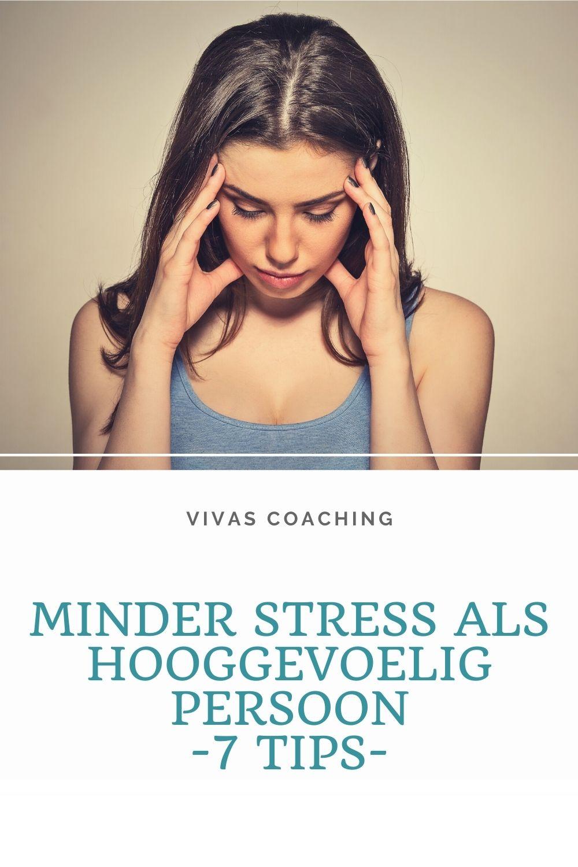 7 tips voor minder stress als hooggevoelig persoon