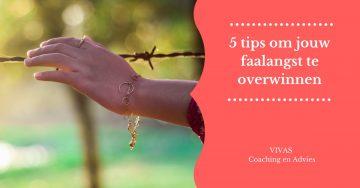 5 tips om jouw faalangst te overwinnen