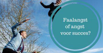 Faalangst of angst voor succes?