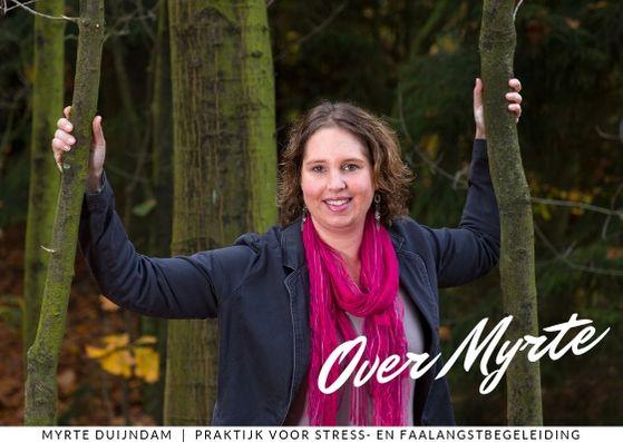 Wie is Myrte Duijndam Stress en Faalangst Coach voor volwassenen en Jongeren