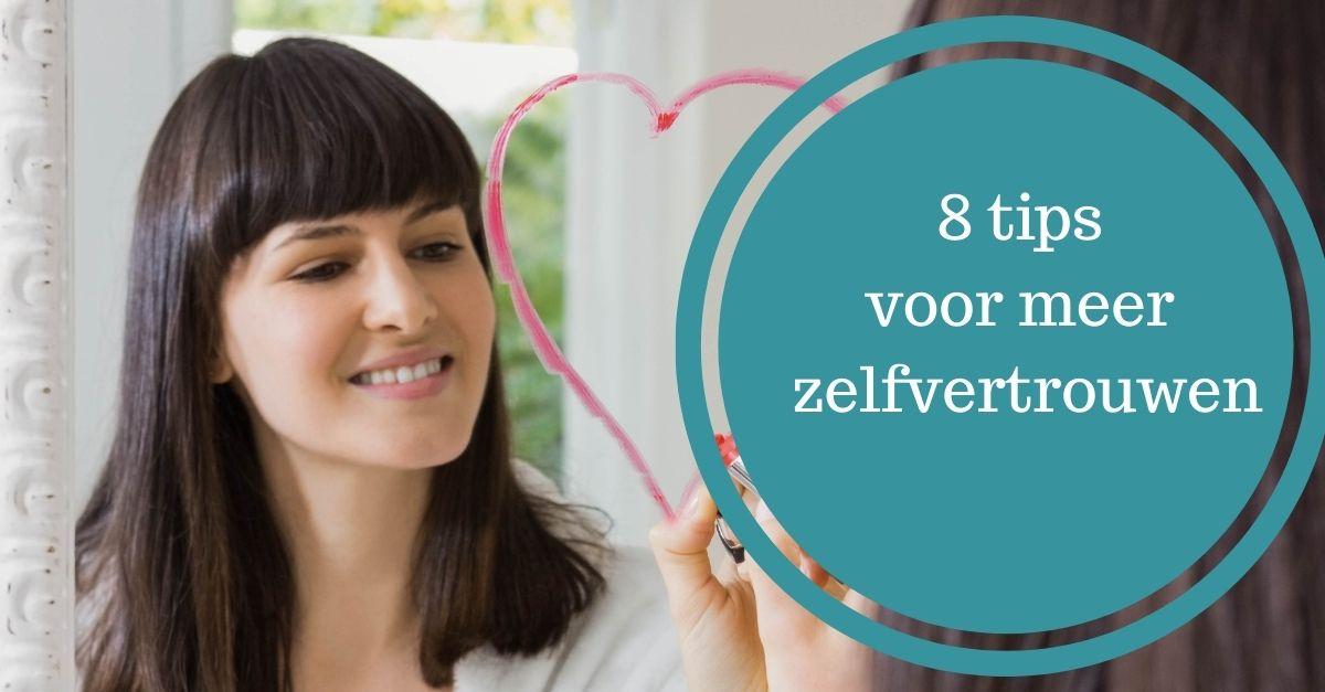 8 tips voor meer zelfvertrouwen minder faalangst en onzekerheid